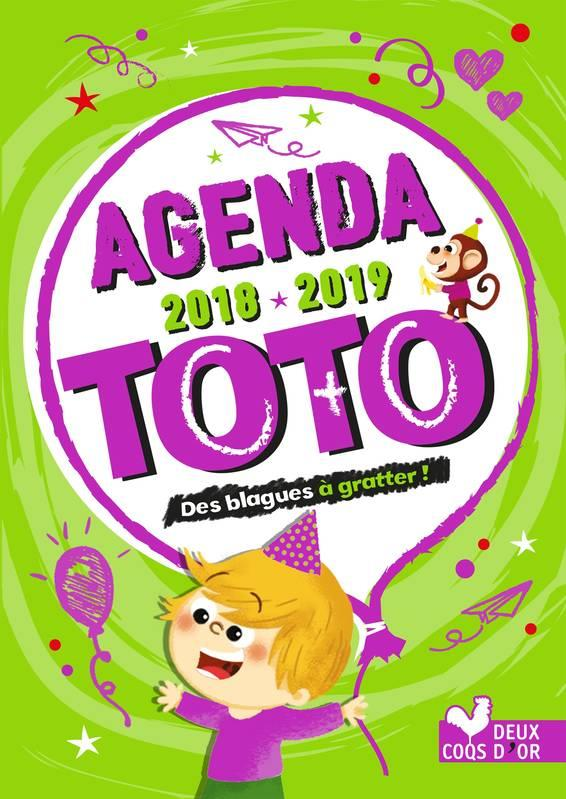 AGENDA DE TOTO 2018-2019 - AVEC DES STICKERS BLAGUES A GRATTER