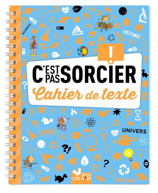 MON CAHIER DE TEXTE - C'EST PAS SORCIER