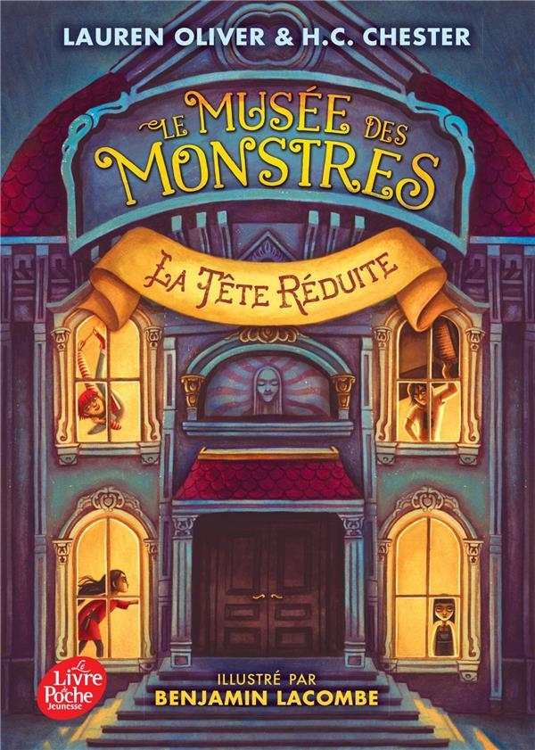 LE MUSEE DES MONSTRES - TOME 1 - LA TETE REDUITE