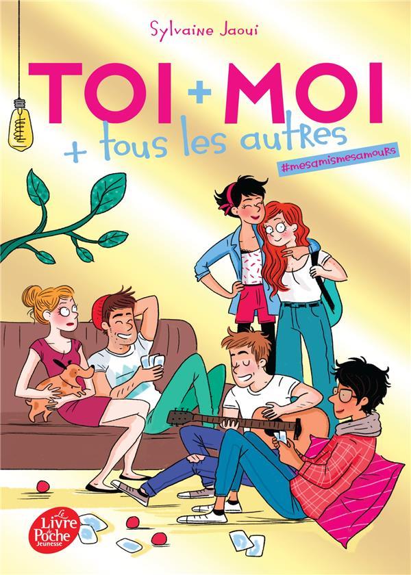 TOI + MOI + TOUS LES AUTRES -TOME 1 (VERSION CHRISTMAS) - #MES AMIS MES AMOURS