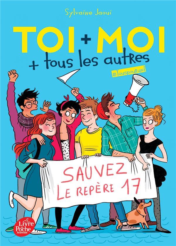 TOI + MOI + TOUS LES AUTRES - TOME 4 - TOUS POUR UN !