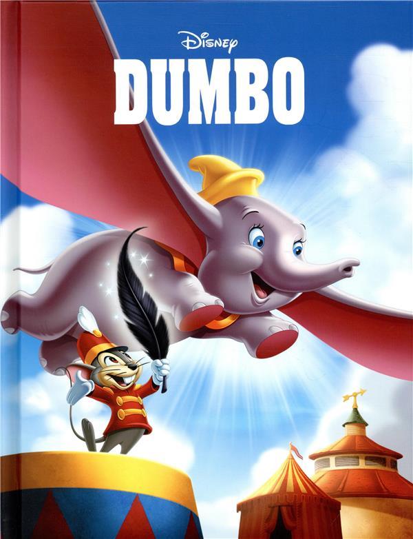 DUMBO - DISNEY CINEMA - L'HISTOIRE DU FILM
