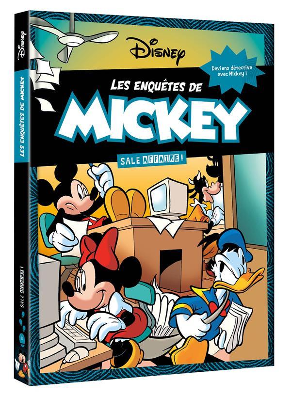 LES ENQUETES DE MICKEY - TOME 5 - SALE AFFAIRE !
