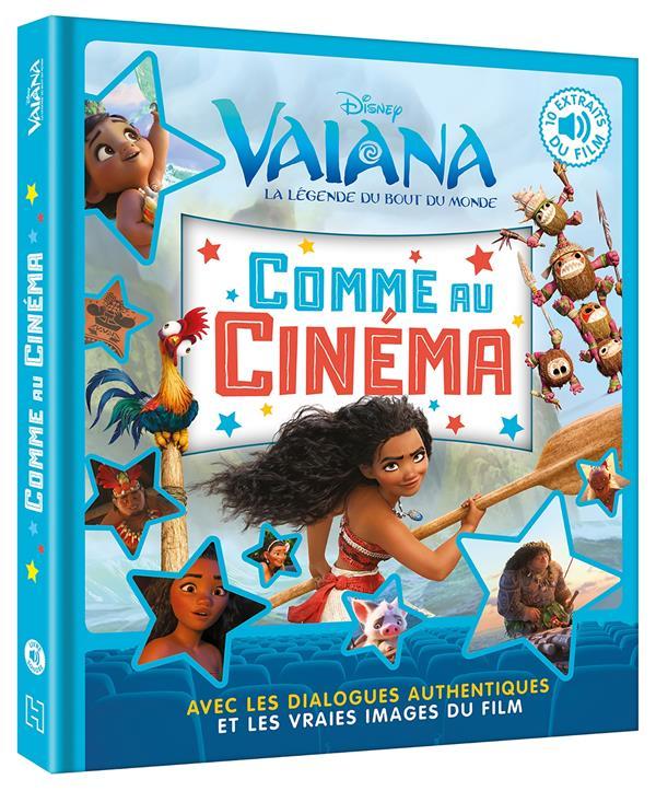 VAIANA - COMME AU CINEMA