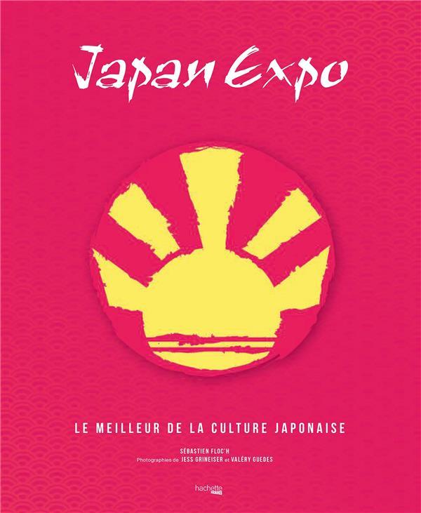 JAPAN EXPO - LE MEILLEUR DE LA CULTURE JAPONAISE