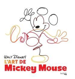 L'ART DE MICKEY MOUSE