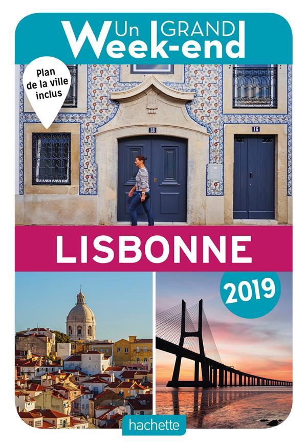 GUIDE UN GRAND WEEK-END A LISBONNE 2019