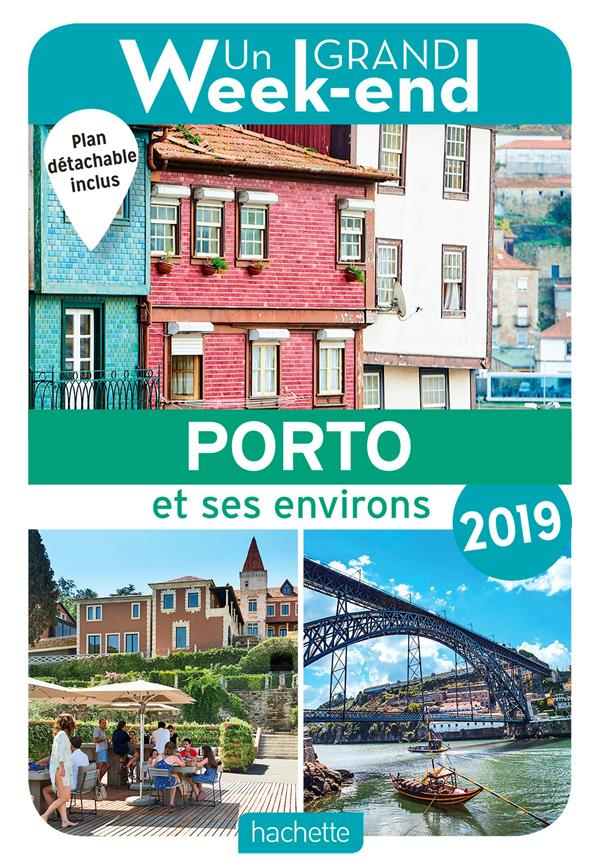 GUIDE UN GRAND WEEK-END A PORTO 2019