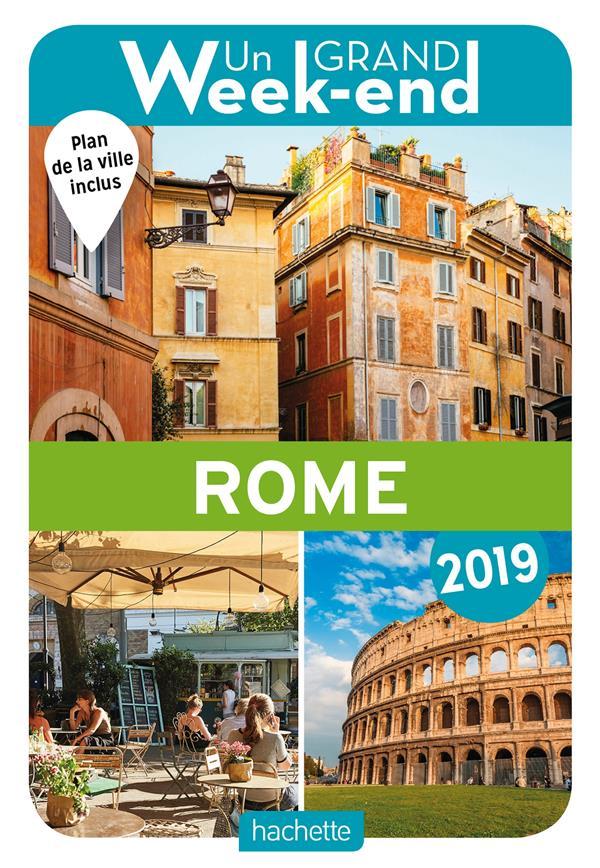 GUIDE UN GRAND WEEK-END A ROME 2019