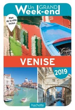 GUIDE UN GRAND WEEK-END A VENISE 2019