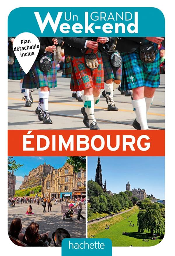 GUIDE UN GRAND WEEK-END A EDIMBOURG
