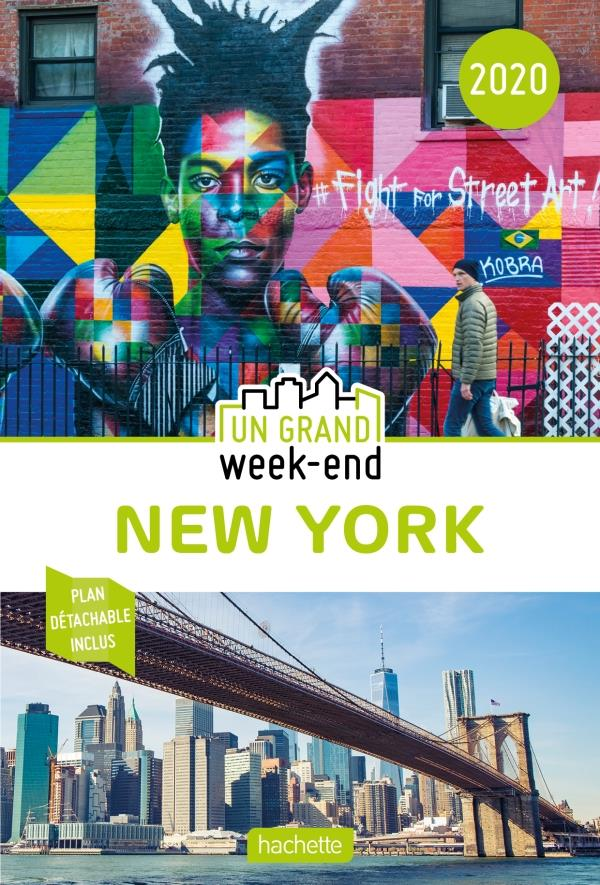 GUIDE UN GRAND WEEK-END A NEW YORK 2020