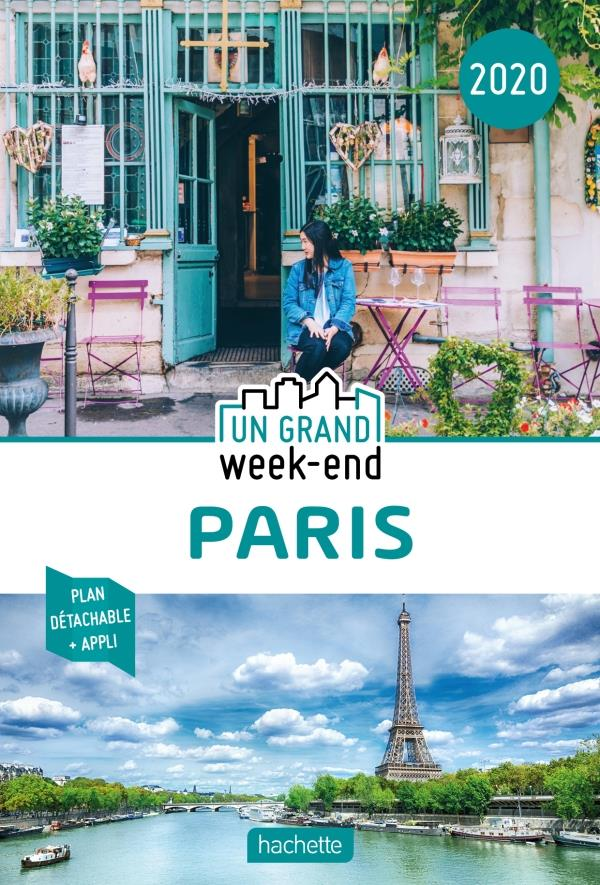 GUIDE UN GRAND WEEK-END A PARIS 2020