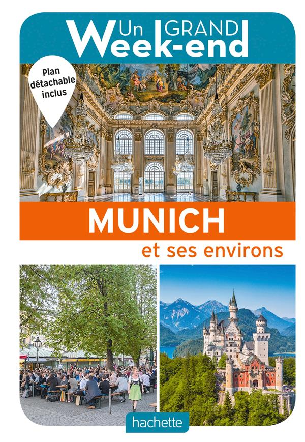 LE GUIDE UN GRAND WEEK-END A MUNICH