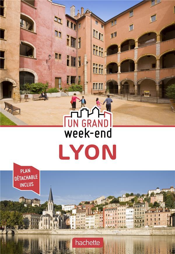 GUIDE UN GRAND WEEK-END A LYON