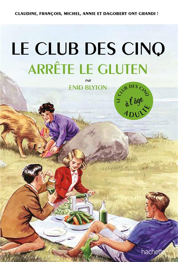LE CLUB DES 5 ARRETE LE GLUTEN