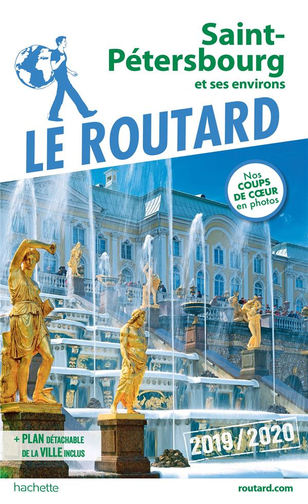 GUIDE DU ROUTARD SAINT-PETERSBOURG 2019/20