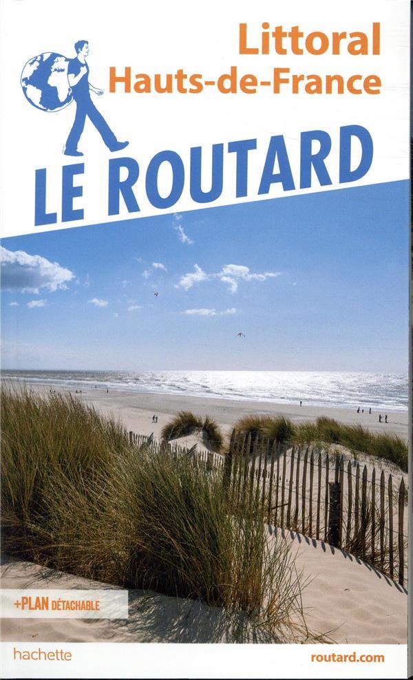 GUIDE DU ROUTARD LITTORAL HAUTS DE FRANCE
