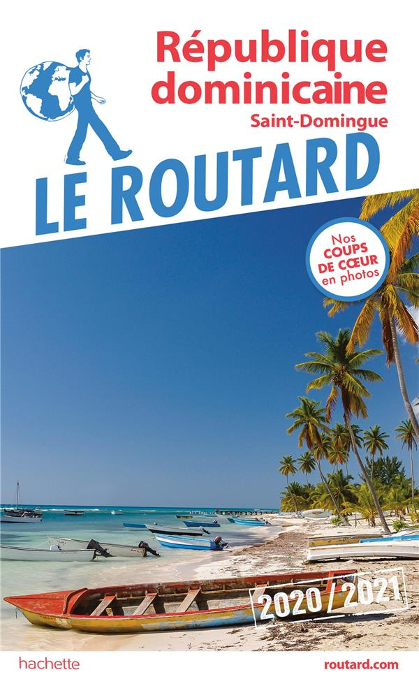 GUIDE DU ROUTARD REPUBLIQUE DOMINICAINE 2020/21