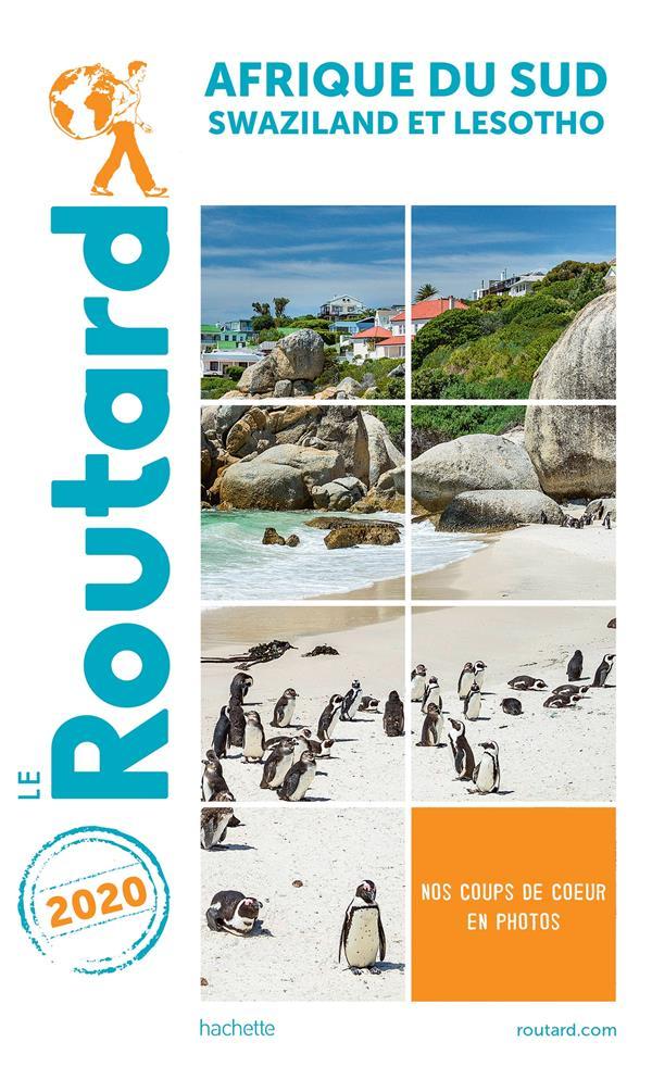 GUIDE DU ROUTARD AFRIQUE DU SUD 2020 - (+SWAZILAND ET LESOTHO)