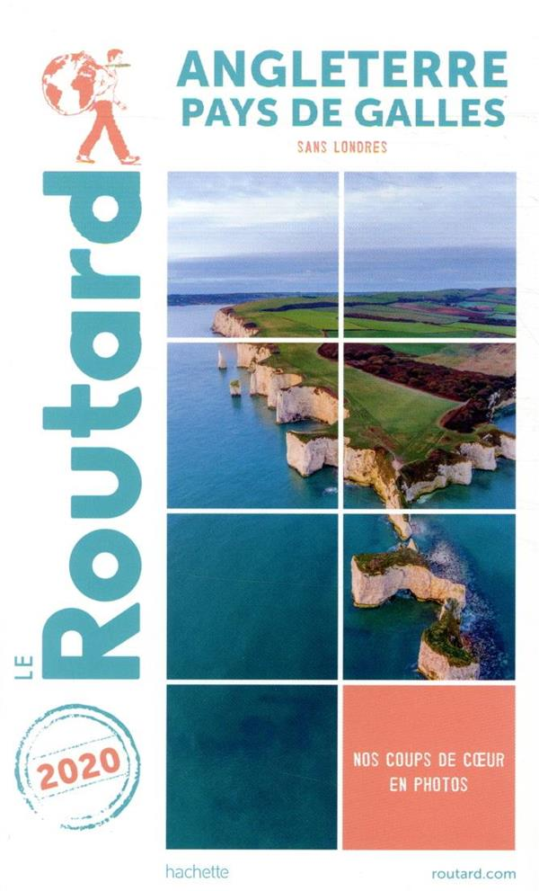 GUIDE DU ROUTARD ANGLETERRE PAYS DE GALLES  2020 - (SANS LONDRES)