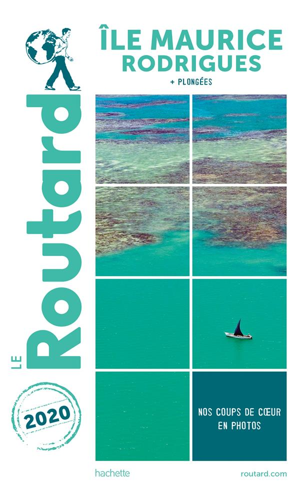GUIDE DU ROUTARD ILE MAURICE ET RODRIGUES  2020 - (+ PLONGEES)