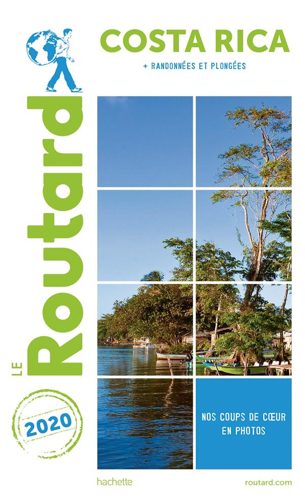 GUIDE DU ROUTARD COSTA RICA 2020