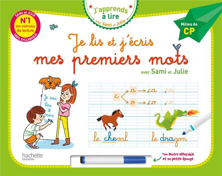 JE LIS ET J'ECRIS MES PREMIERS MOTS - MILIEU DE CP (LIVRE-ARDOISE)