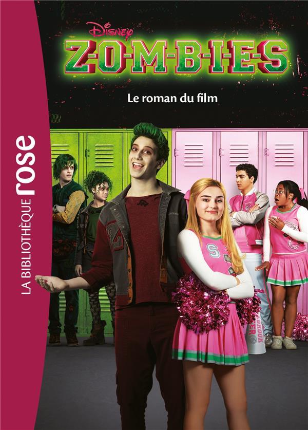ZOMBIES - LE ROMAN DU FILM - FILMS BB ROSE 10-12 - T0