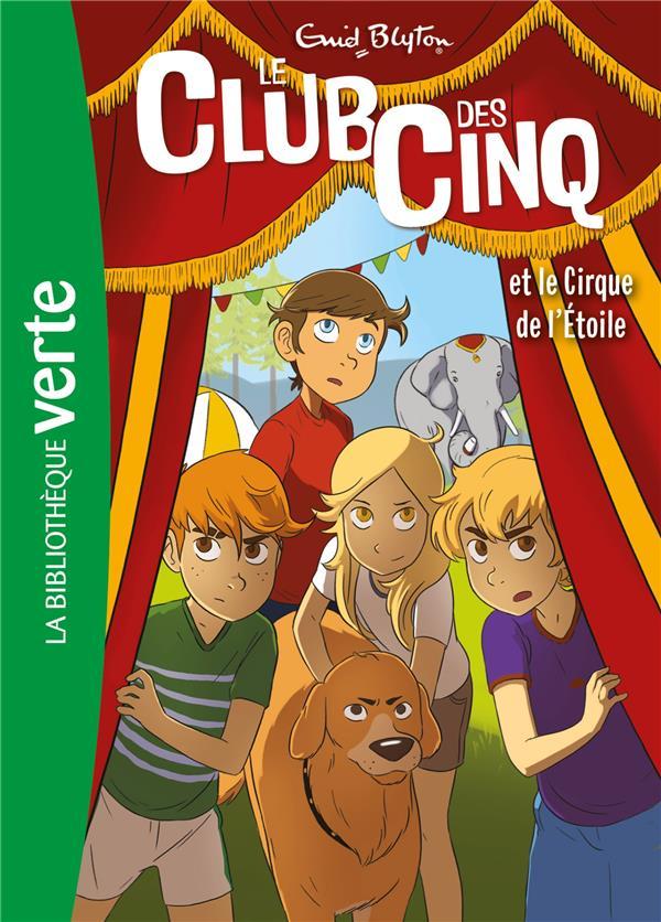 LE CLUB DES CINQ 06 NED - LE CLUB DES CINQ ET LE CIRQUE DE L'ETOILE - T6
