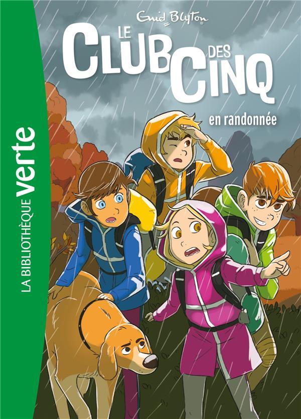 LE CLUB DES CINQ 07 NED - LE CLUB DES CINQ EN RANDONNEE - T7