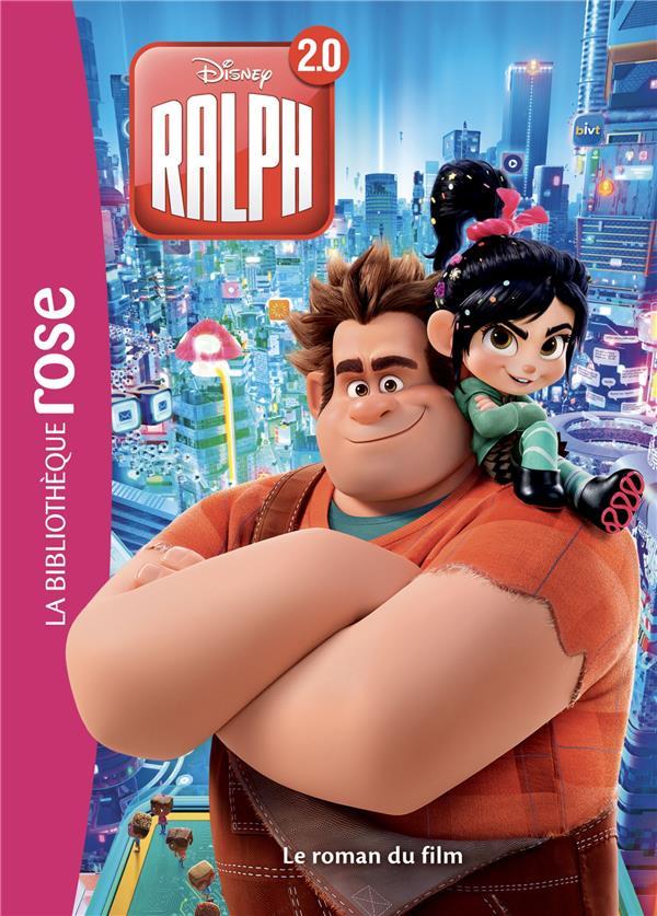 BIBLIOTHEQUE DISNEY RALPH 2 - LE ROMAN DU FILM