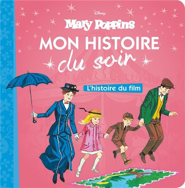 MARY POPPINS - MON HISTOIRE DU SOIR