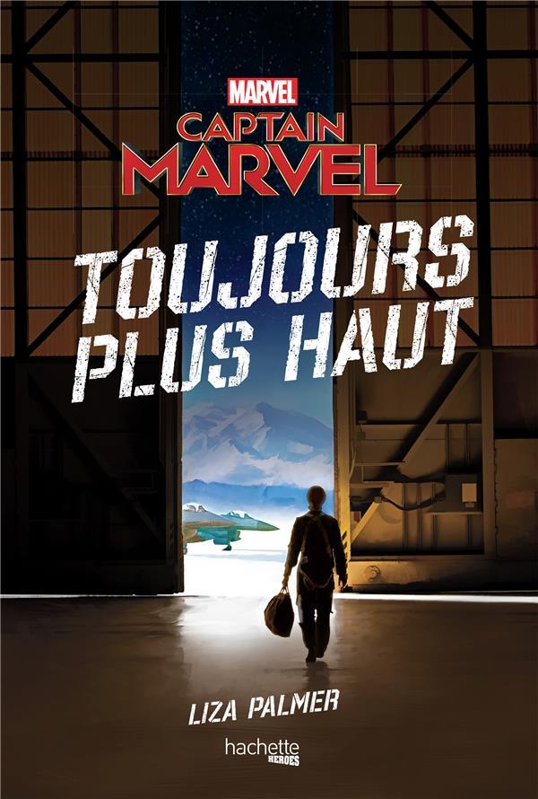 CAPTAIN MARVEL - TOUJOURS PLUS HAUT