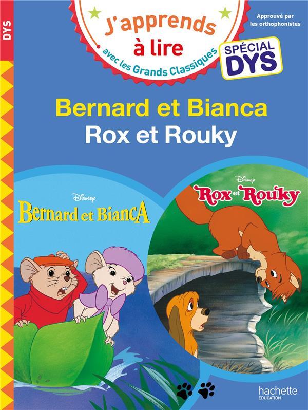 BERNARD ET BIANCA / ROX ET ROUKY - SPECIAL DYSLEXIE