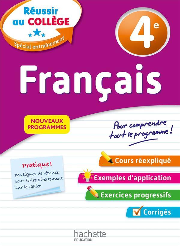 REUSSIR AU COLLEGE - FRANCAIS 4E