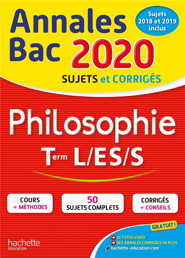 ANNALES BAC 2020 PHILOSOPHIE TERM L, ES, S