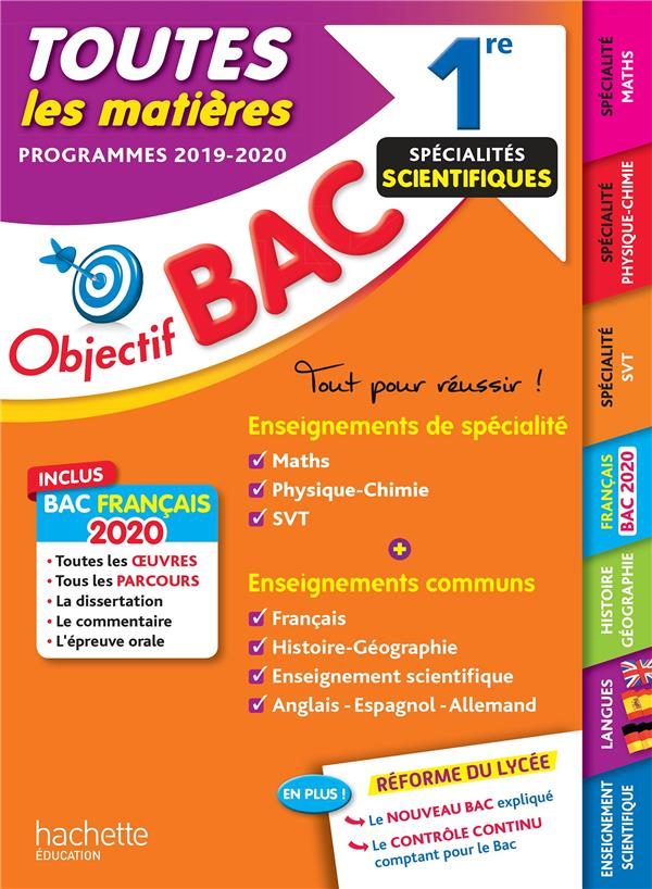 OBJECTIF BAC 1RE ENSEIGNEMENTS COMMUNS + SPECIALITES MATHS-PHYSIQUE-CHIMIE-SVT BAC 2020