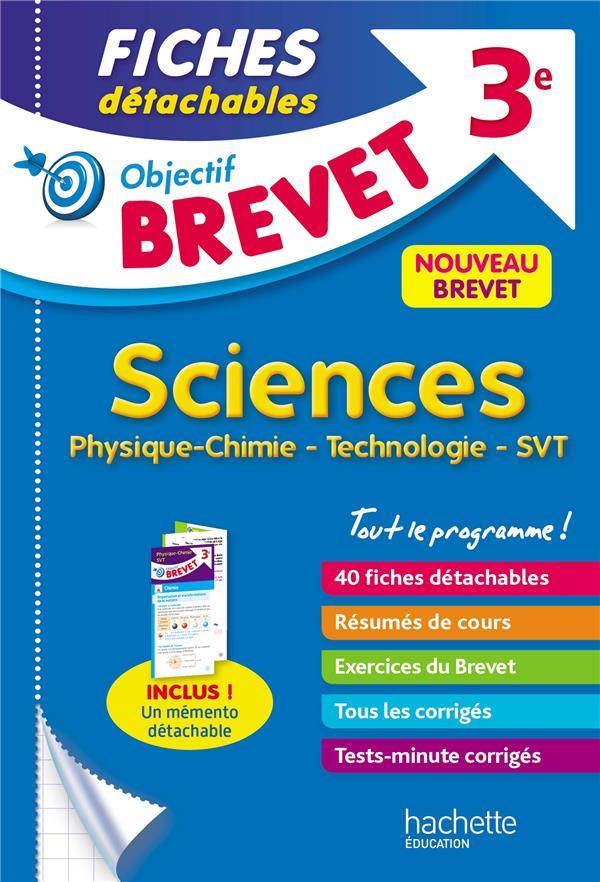 OBJECTIF BREVET 3E - FICHES DETACHABLES PHYSIQUE-CHIMIE-SVT-TECHNOLOGIE + DEPLIANT