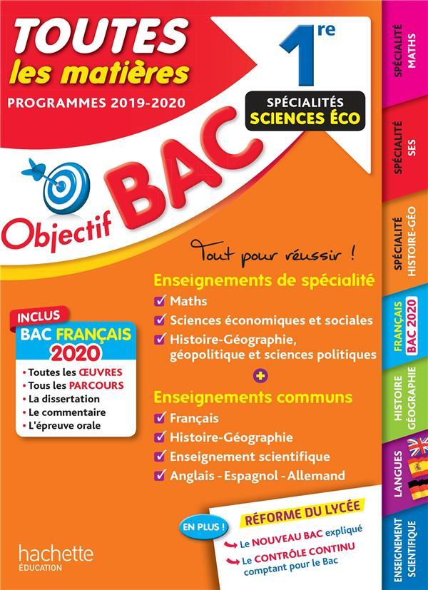 OBJECTIF BAC 1RE ENSEIGNEMENTS COMMUNS + SPECIALITES MATHS-SES-HISTOIRE-GEO BAC 2020