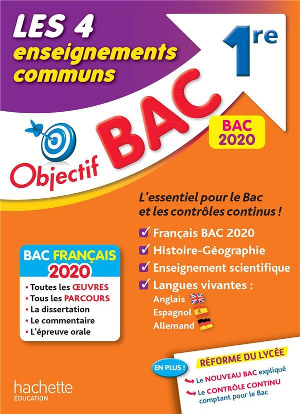 OBJECTIF BAC 1RE ENSEIGNEMENTS COMMUNS BAC 2020