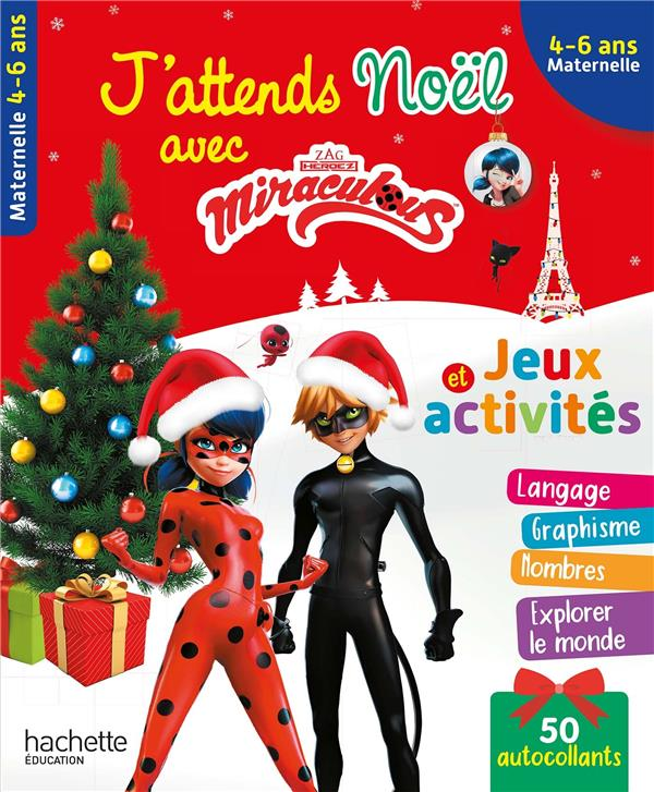 J'ATTENDS NOEL AVEC MIRACULOUS, MOYENNE SECTION-GRANDE SECTION (4-6 ANS)