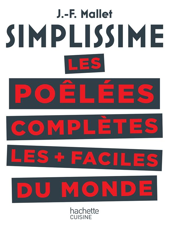 SIMPLISSIME LES POELEES COMPLETES LES PLUS FACILES DU MONDE