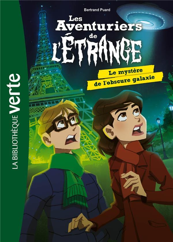 LES AVENTURIERS DE L'ETRANGE - T08 - LES AVENTURIERS DE L'ETRANGE 08 - LE MYSTERE DE L'OBSCURE GALAX