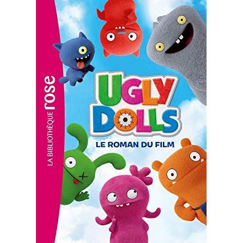 UGLY DOLLS - UGLYDOLLS - LE ROMAN DU FILM
