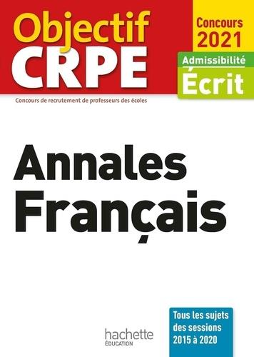 OBJECTIF CRPE  ANNALES FRANCAIS 2021