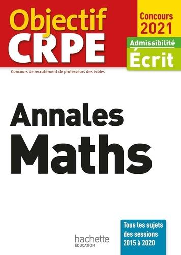 OBJECTIF CRPE ANNALES MATHS 2021