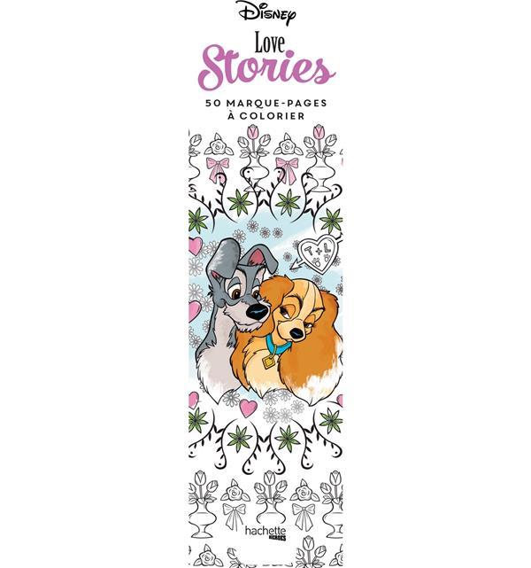 MARQUE-PAGES DISNEY LOVE STORIES - 50 MARQUE-PAGES A COLORIER