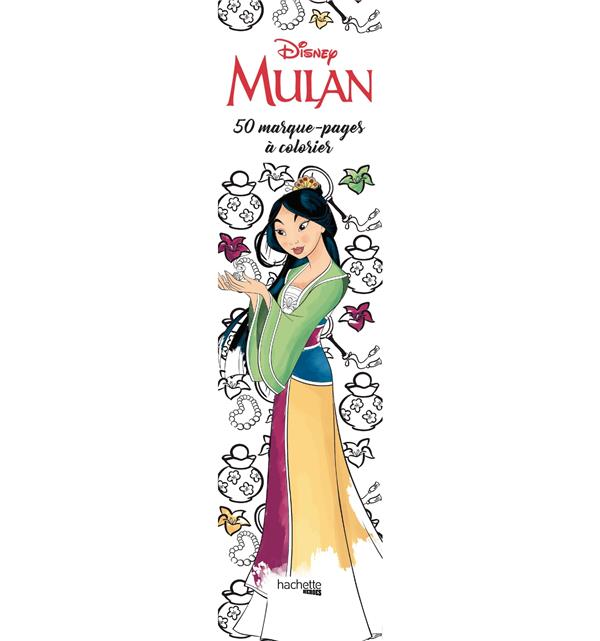 MARQUE-PAGES DISNEY MULAN - 50 MARQUE-PAGES A COLORIER
