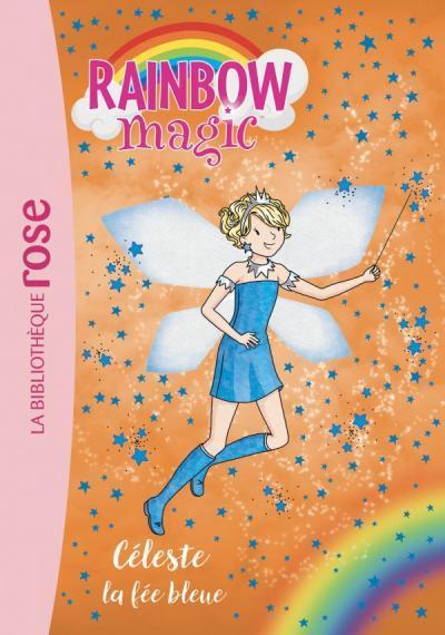 RAINBOW MAGIC - T05 - RAINBOW MAGIC 05 - CELESTE, LA FEE BLEUE